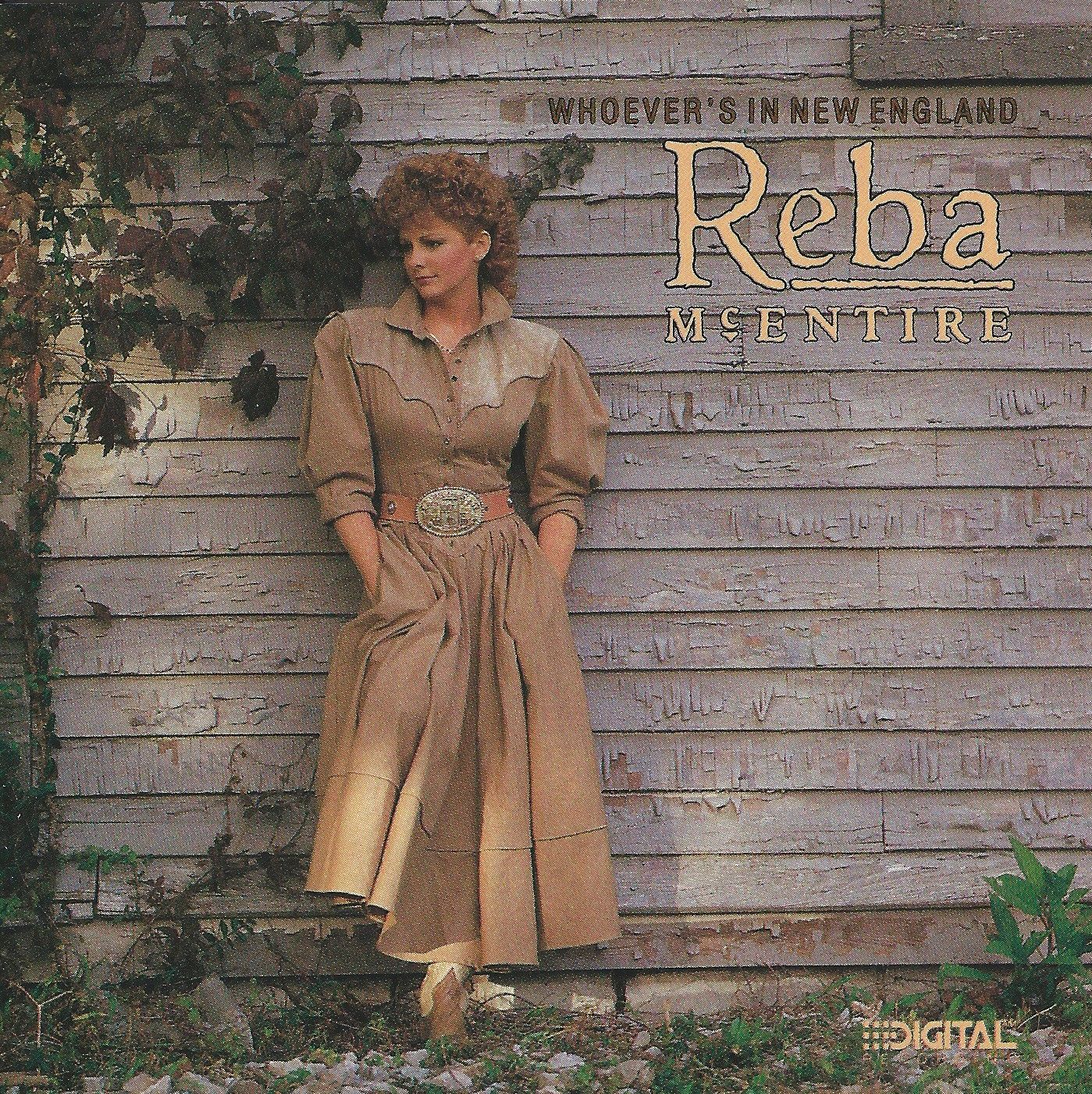 Reba McEntire - Whoever's In New England Album Cover