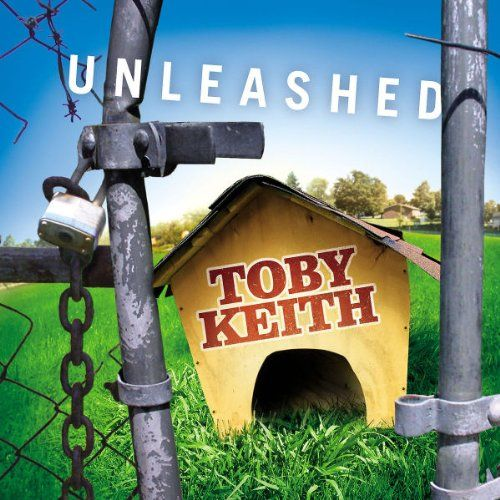 Toby Keith - Unleashed - Album Cover