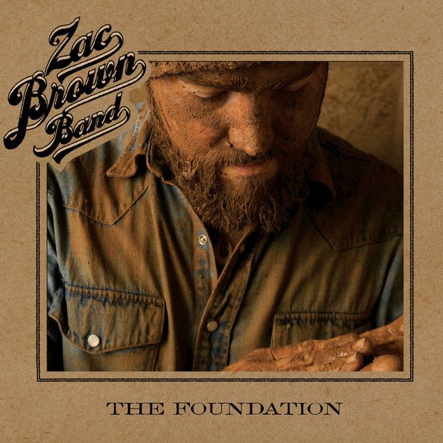 Zac Brown Band - The Foundation Album Cover