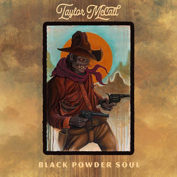 Album - Taylor McCall - Black Powder Soul