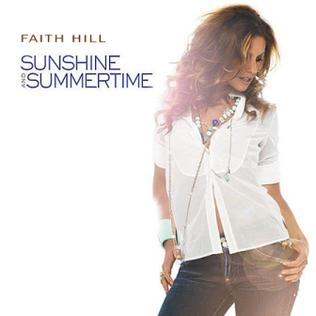 Faith Hill - Sunshine and Summertime Single Cover