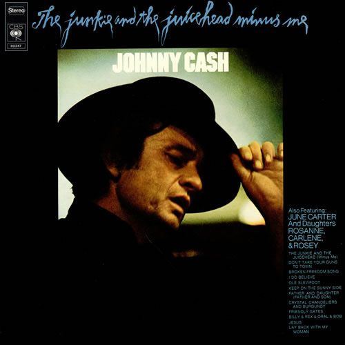 Johnny Cash - The Junkie And The Juicehead Minus Me - Album Cover