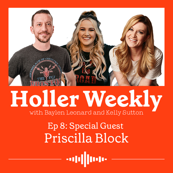 Holler Weekly Podcast with Baylen Leonard, Kelly Sutton and Priscilla Block