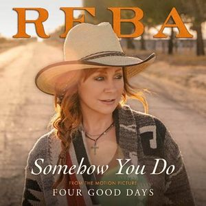 Reba - Somehow You Do