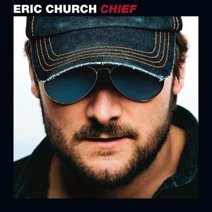 Eric Church - Chief - Album Cover