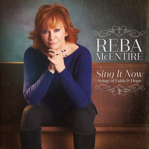 Artwork - Reba - Sing It Now: Songs of Faith & Hope
