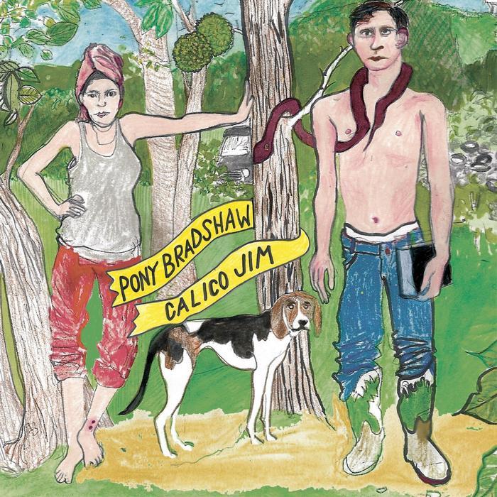 Album: Pony Bradshaw - Calico Jim