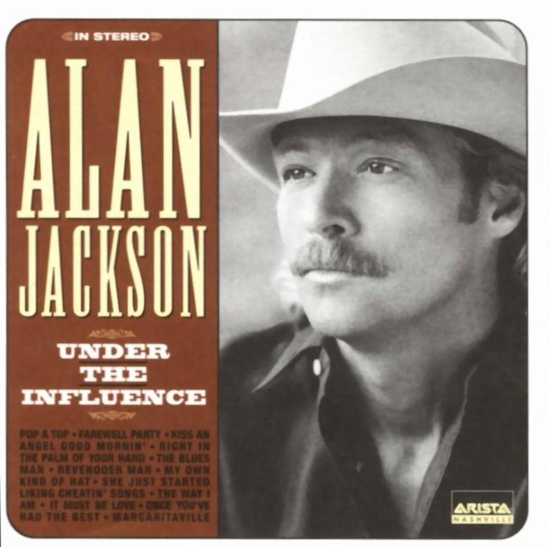 Alan Jackson - Under the Influence - Album Cover