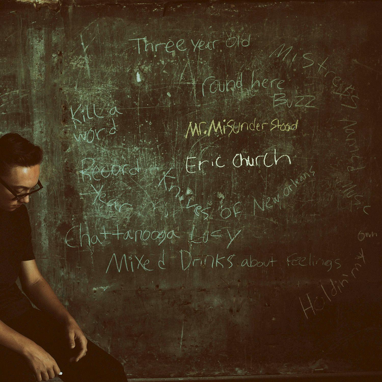 Eric Church - Mr Misunderstood - Album Cover