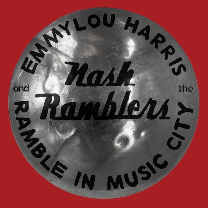 Album - Emmylou Harris and the Nash Ramblers - Ramble in Music City