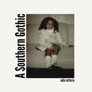 Album - Adia Victoria - A Southern Gothic