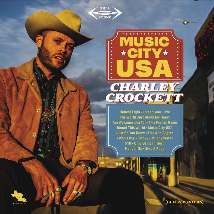 Charley Crockett - Music City USA