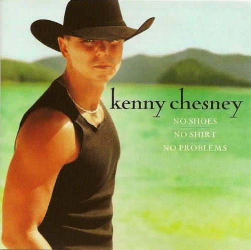 Kenny Chesney - No Shoes, No Shirt, No Problems Album Cover