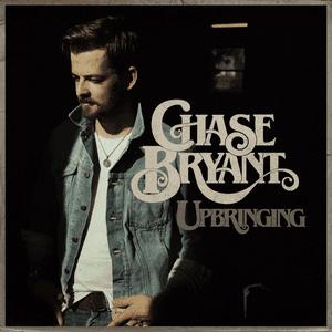 Album Cover - Chase Bryant - Upbringing