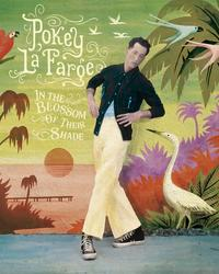 Pokey LaFarge - In The Blossom of Their Shade Album Cover