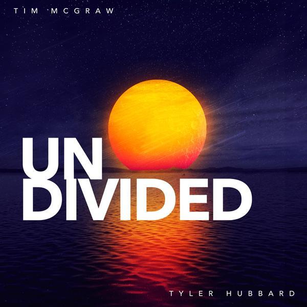 Album artwork for Tyler Hubbard and Tim McGraw single Undivided