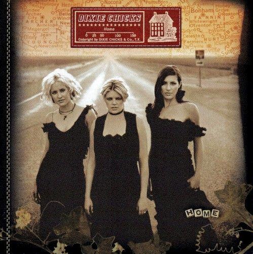 The Chicks - Home - Album cover
