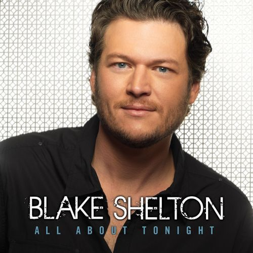Blake Shelton - All About Tonight Cover
