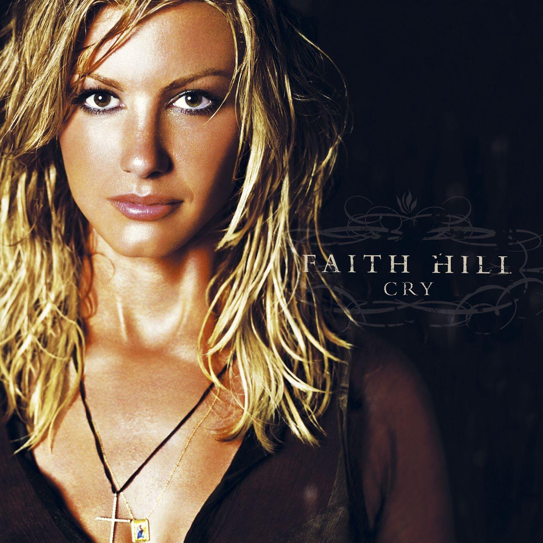 Faith Hill - Cry Album Cover
