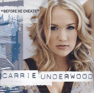 Carrie Underwood - Before He Cheats - Single Cover