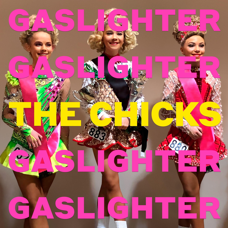 The Chicks - Gaslighter - Album cover