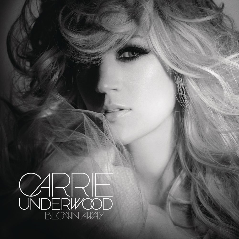 Carrie Underwood - Blown Away - Album Cover