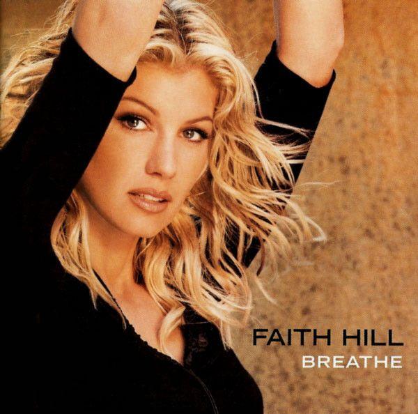 Faith Hill - Breathe Album Cover
