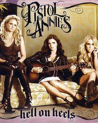 Album - Pistol Annies - Hell on Heels