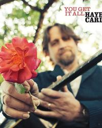 Album - Hayes Carll - You Get It All