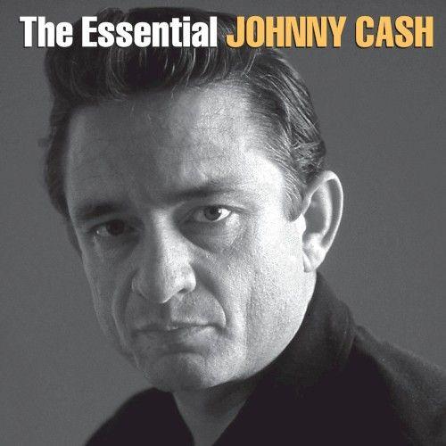 Johnny Cash - The Essential Johnny Cash - Album Cover