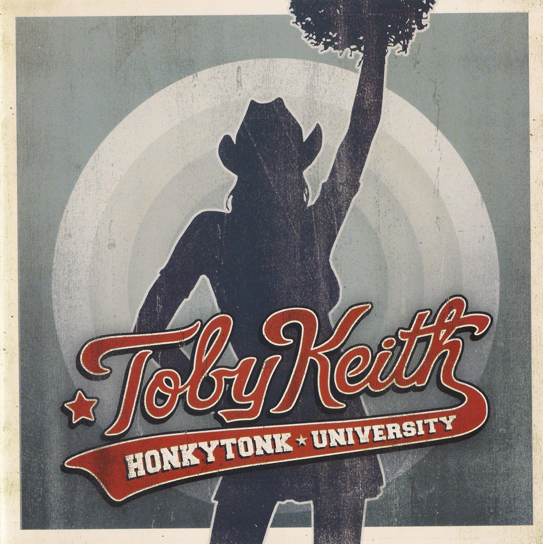 Toby Keith - Honkytonk University - Album Cover