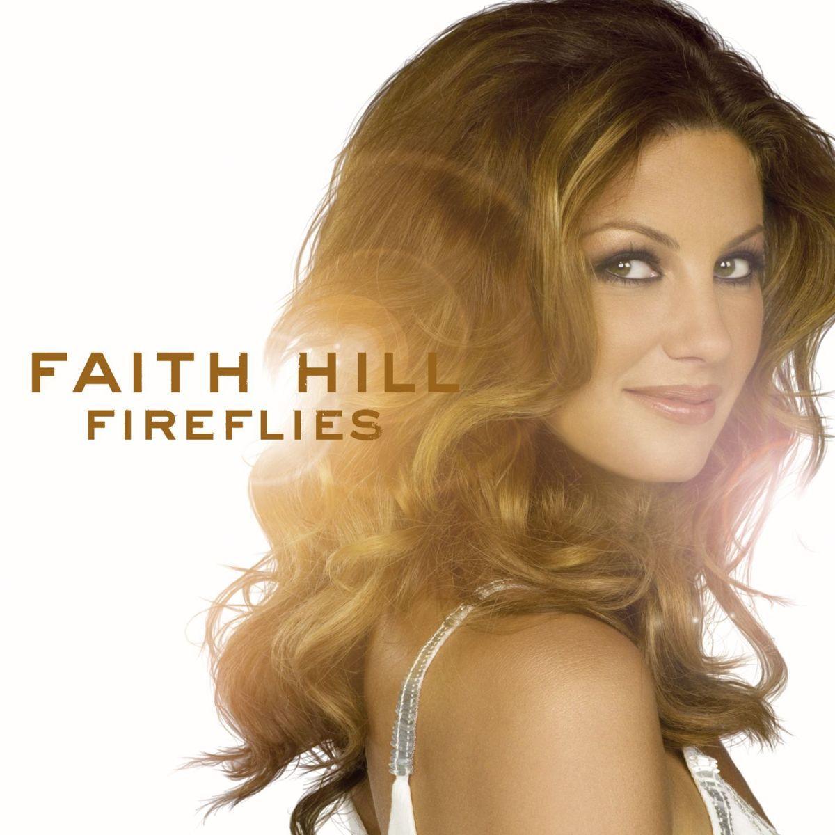 Faith Hill - Fireflies Album Cover