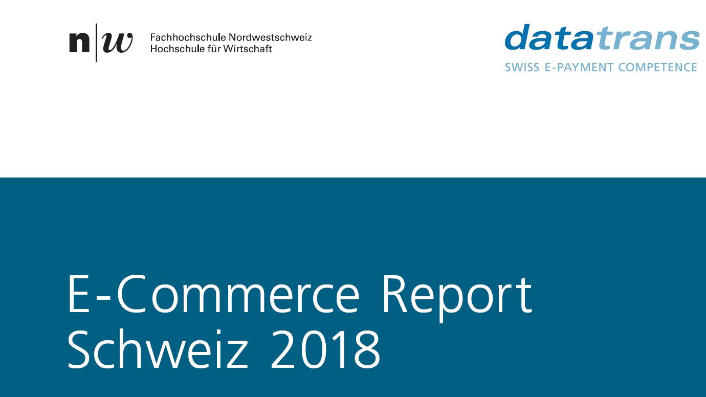 Die fünf wichtigsten Erkenntnisse aus dem E-Commerce Report Schweiz 2018