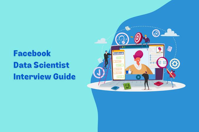Facebook Data Scientist Interview Guide