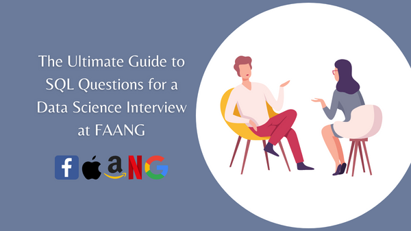 Data Science SQL Interview Questions from FAANG Companies