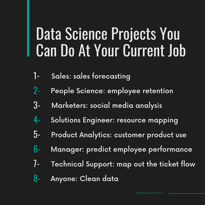 8 Data Science Projects You Can Do At Your Current Job