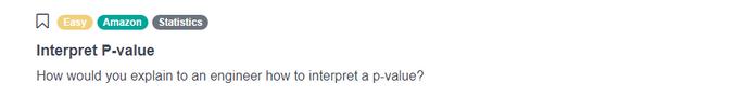 Amazon Data Scientist Interview Question for Interpret P-value