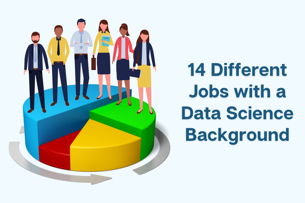 14 Different Data Science Job Titles