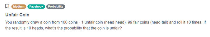 Facebook Data Scientist Interview problem for Unfair Coin