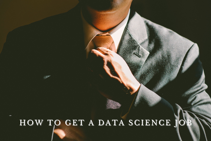 how to get a data science job
