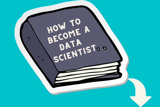 How to Become a Data Scientist from Scratch