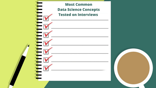 Most Common Data Science Interview Questions