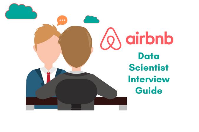 Airbnb Data Scientist Interview Guide