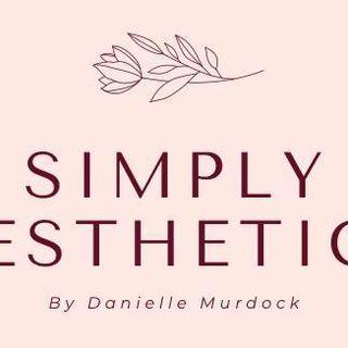 Simply Aesthetics By Danielle Murdock