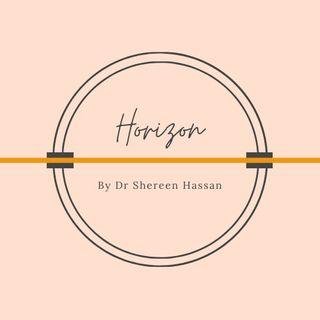 Horizon by Dr Shereen Hassan