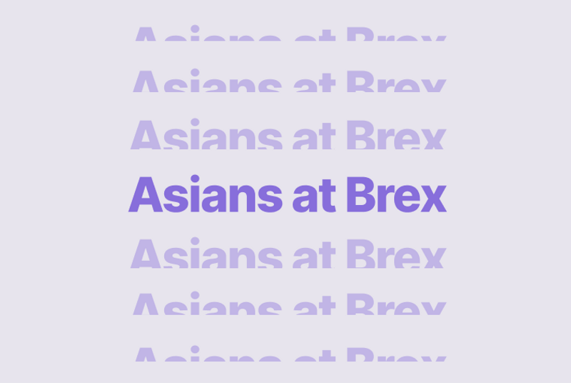 Asians at Brex