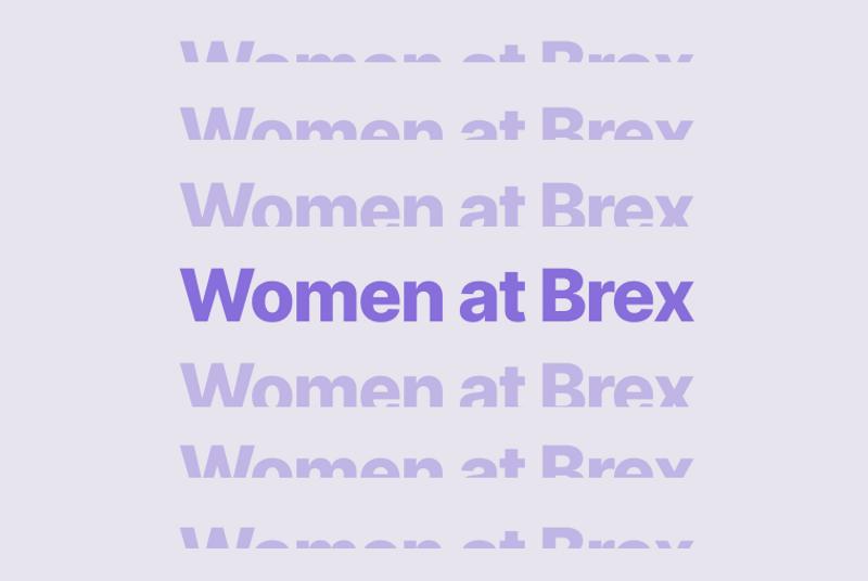 Women at Brex.