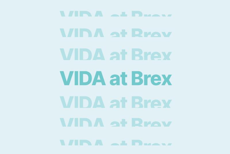 VIDA at Brex