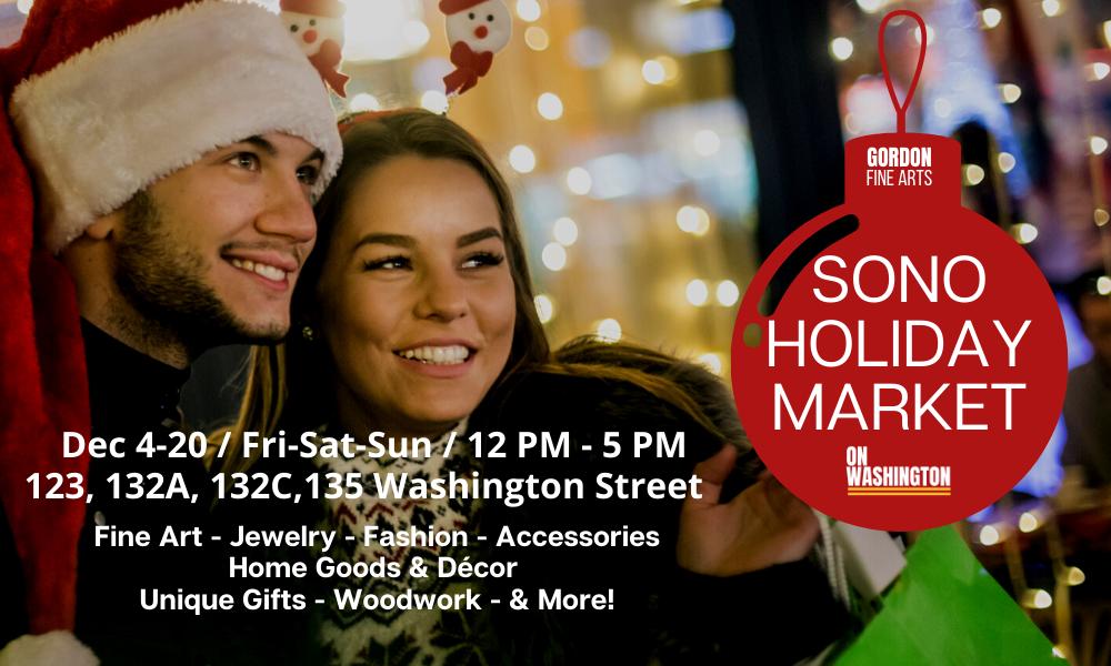 The SoNo Holiday Market - 4 Washington Street Locations – Over 50 Vendors!