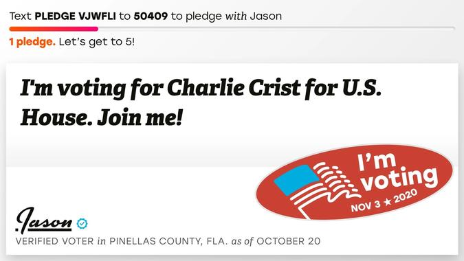 "Vote pledge that reads ""I""m voting for Charlie Crist for U.S. House. Join me!"""
